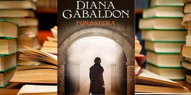 FORASTERA: la novela romántica que inspiró a la serie Outlander.