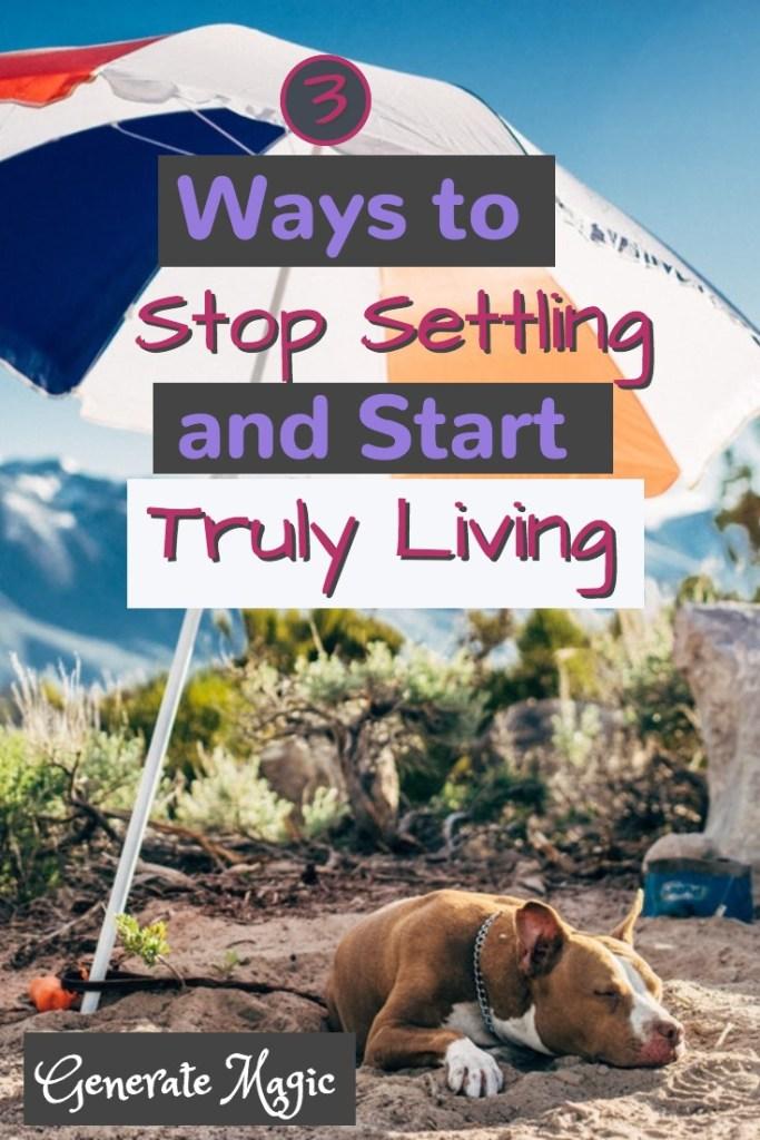 settling for less in life