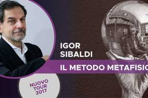 IL METODO METAFISICO DI IGOR SIBALDI – Workshop