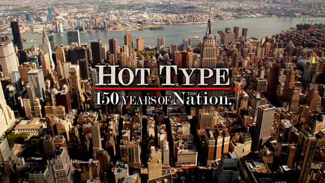 Hot Type: 150 Years of The Nation (2015)
