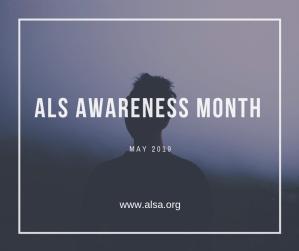 ALS Awareness Month May 2019