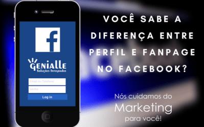 Você sabe a diferença entre Perfil e Fanpage no Facebook?