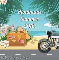 #handmadesummer2016 - #thecreativefactory | Genitorialmente