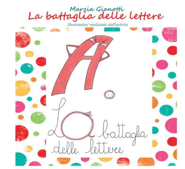 La battaglia delle lettere di Marzia Gianotti | Genitorialmente