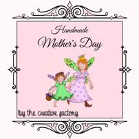 Handmade Mother's Day 2018 by Genitorialmente & The Creative Factory