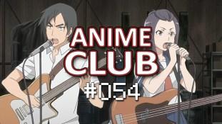 Anikenkai Anime Club 054 - Recapitulando MESES!