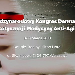 xx international congress of aesthetic dermatology and anti aging medicine