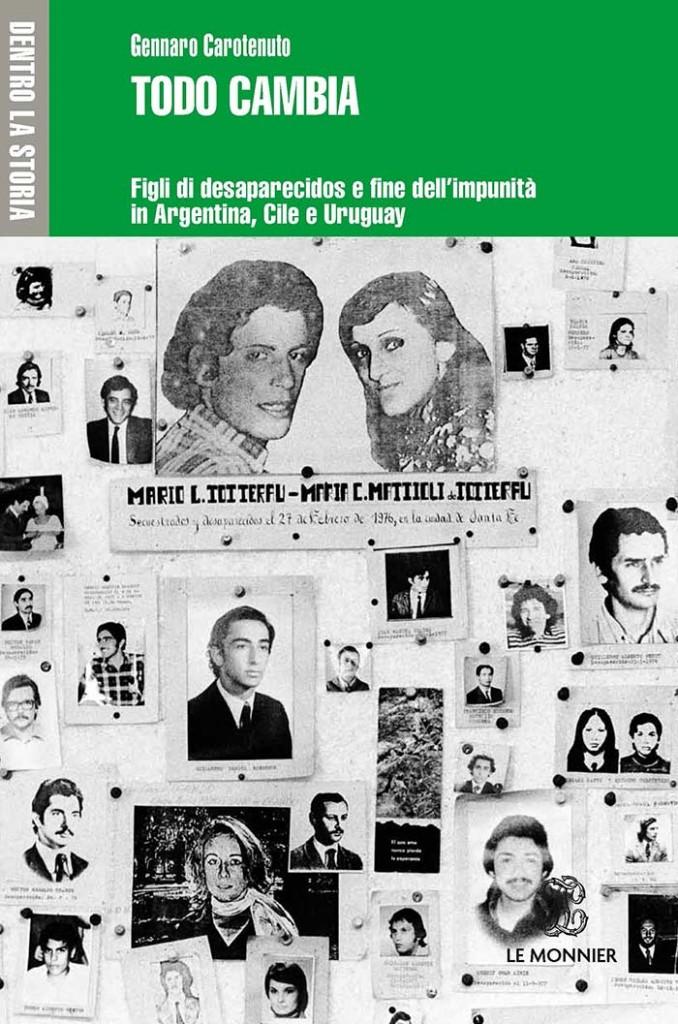 Hijos de desaparecidos y el fin de la impunidad en Argentina, Chile y Uruguay,Le Monnier, 2015