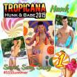 Tropicana Hunk 10