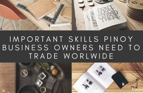 Important Skills Filipino Business Owners Need to Trade Worldwide