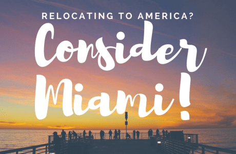 Relocating to America? Consider Miami