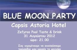 Blue Moon Party στο Astoria Capsis Hotel!