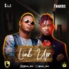 SIJ Ft. Famous - Link Up