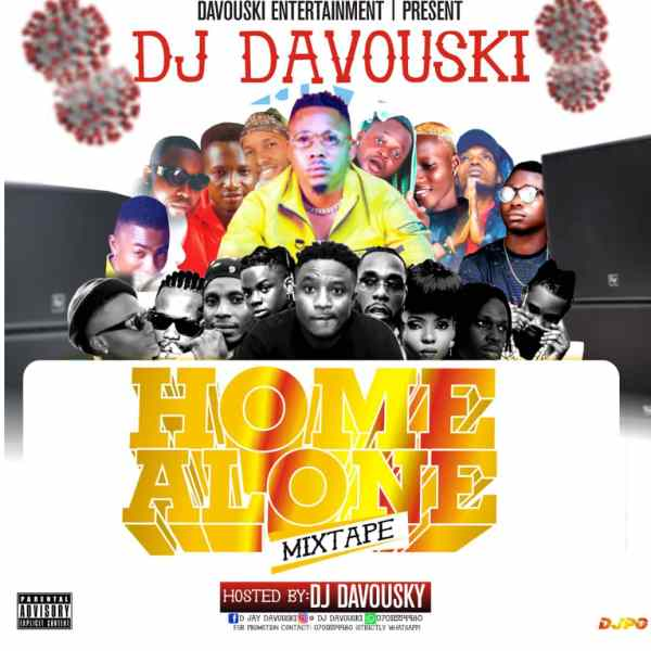 Dj Davouski - Home Alone Mixtape