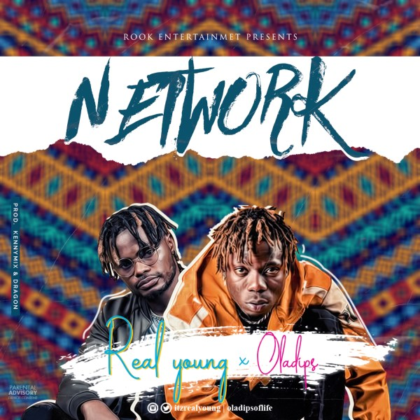 Realyoung Ft. Oladips - Network