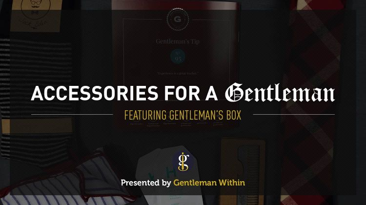 Gentleman's Box Review | Accessories For Men | Gentleman Within