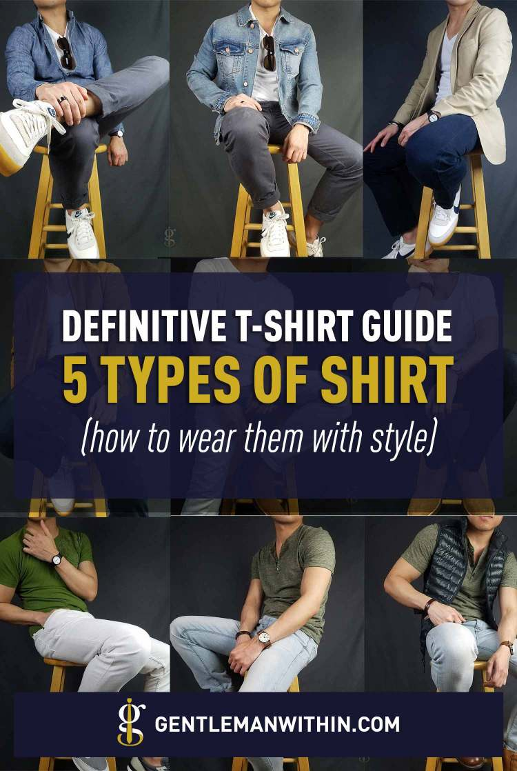 Essential Men's Styles: 5 Types of T-Shirts & How to Wear Them with Style   GENTLEMAN WITHIN