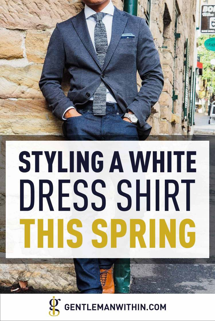 How To Wear A White Shirt Featuring Woodies Clothing | GENTLEMAN WITHIN