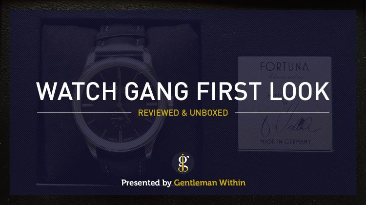 Watch Gang Review & Unboxing | GENTLEMAN WITHIN