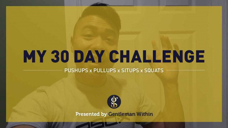 30 Day Fitness Challenge | GENTLEMAN WITHIN