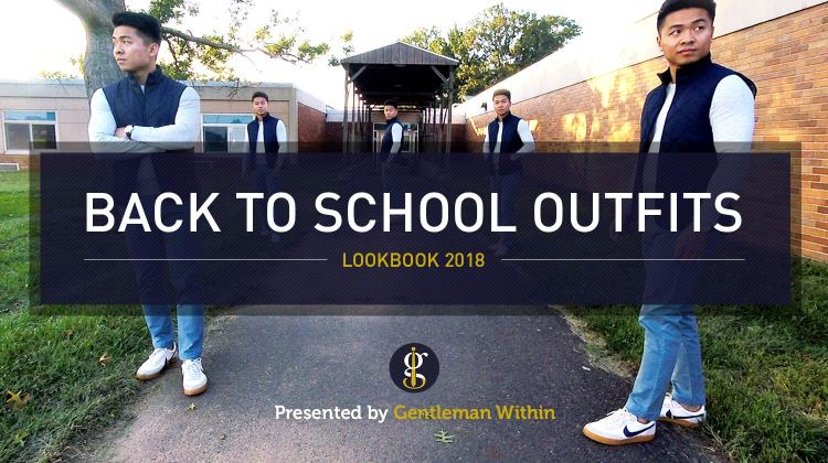 Back to School Outfits for Men | GENTLEMAN WITHIN