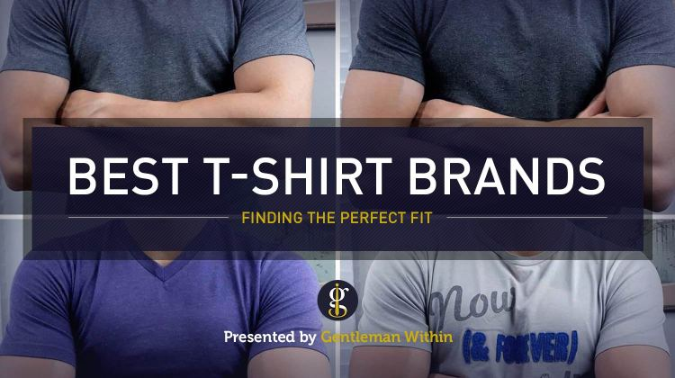 Best T-Shirt Brands For Men | GENTLEMAN WITHIN