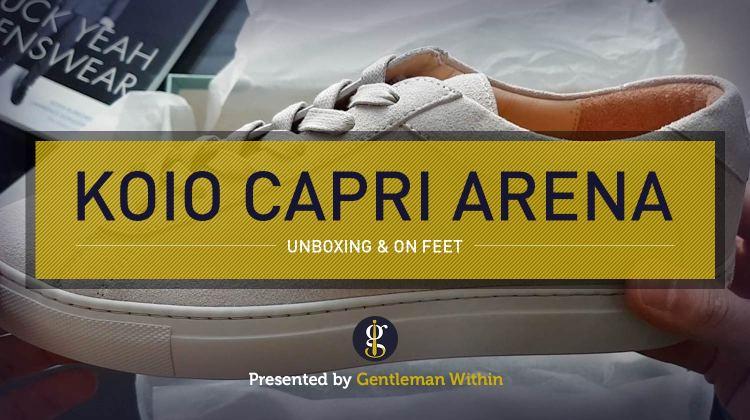 Koio Capri Arena First Look | Luxury Sneakers Unboxing & On Feet | GENTLEMAN WITHIN