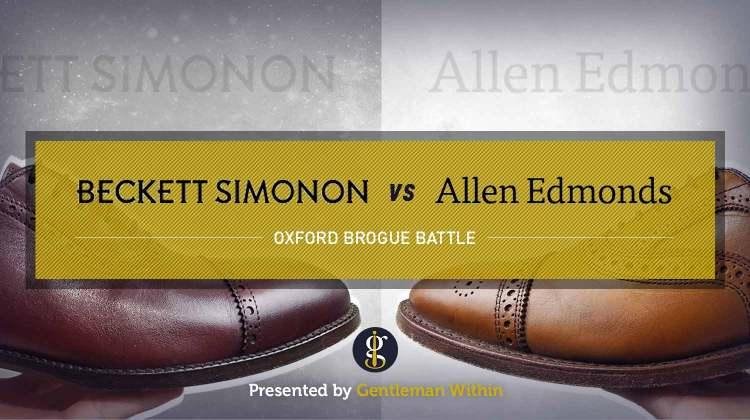 Beckett Simonon Vs Allen Edmonds (Brogue Battle)   GENTLEMAN WITHIN