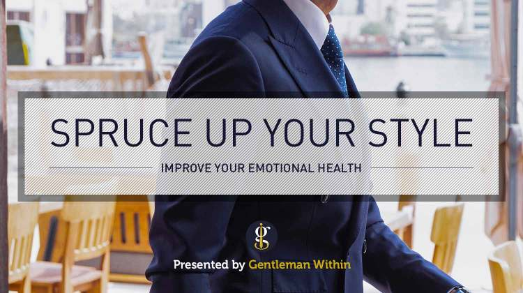 Improve Emotional Health by Focusing on Your Personal Style | GENTLEMAN WITHIN