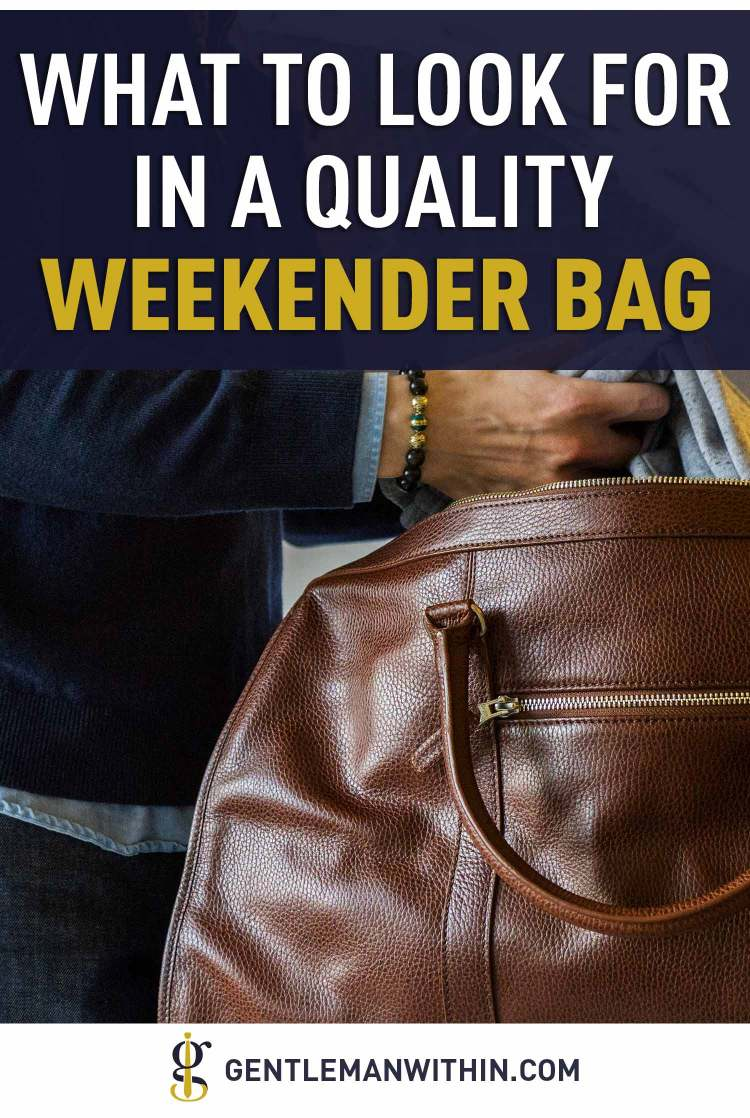 Beckett Simonon Davis Weekender: Qualities to Look For in a Leather Bag | GENTLEMAN WITHIN