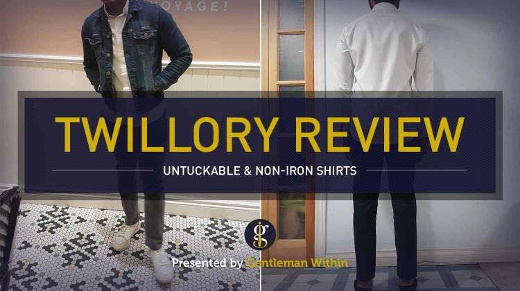 Twillory Untuckable And Non-Iron Shirt Review | GENTLEMAN WITHIN