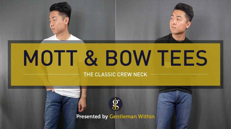 Mott & Bow T-Shirt Review: The Classic Crew Neck | GENTLEMAN WITHIN