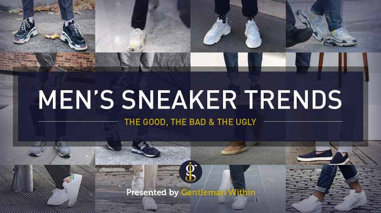 Best Sneaker Trends for Men 2020 | GENTLEMAN WITHIN