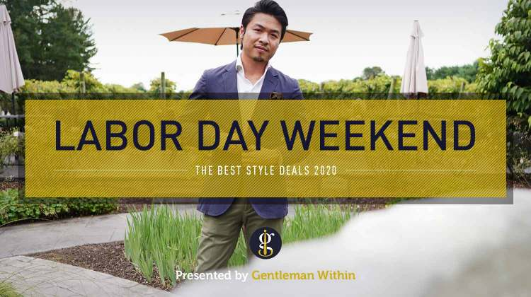 A Long List of Labor Day Weekend Style Deals 2020 (So Long Summer!) | GENTLEMAN WITHIN