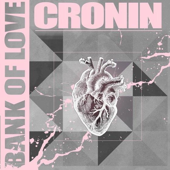 Cronin - Bank of Love - Artwork