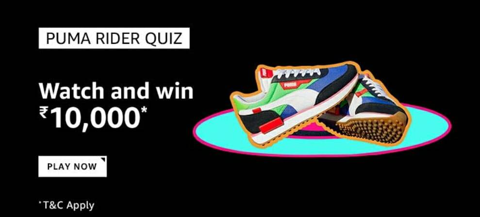 Amazon Puma Rider Quiz Answer – Win ₹10000