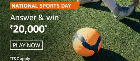 Amazon National Sports Day Quiz Answers – Win Rs. 20,000