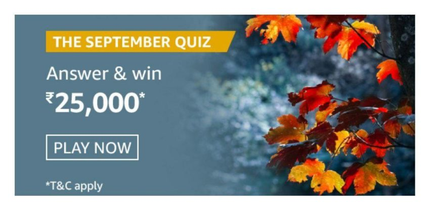Amazon The September Quiz Answer – Win Rs. 25,000