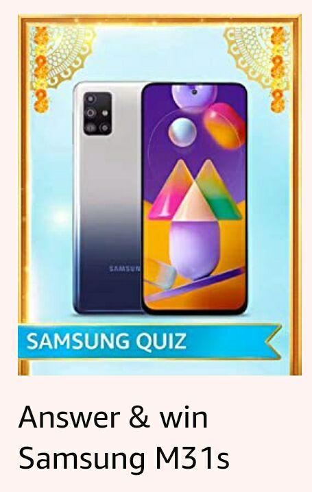 Amazon Samsung Quiz Answers - Win Samsung Galaxy M31s & S20 FE