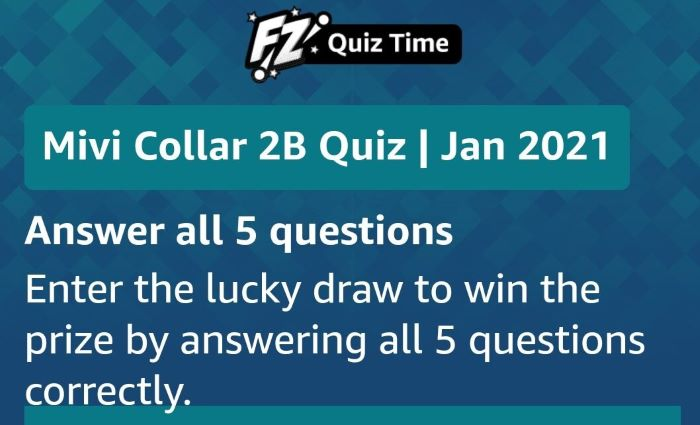 Amazon Mivi Collar 2B Quiz Answers – Win Rs. 1,000