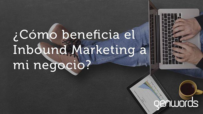 Por que es tan importante el Inbound Marketing para garantizar la fidelizacion de los clientes ahora.