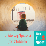5 Money Lessons for Children: What I Hope to Instill in Our Child