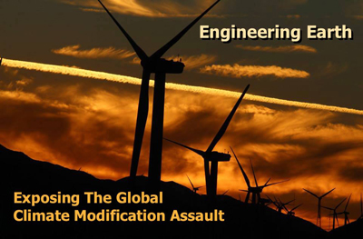 Engineering Earth, Exposing The Global Climate Modification Assault, Live Presentation