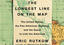Review | The Longest Line on the Map