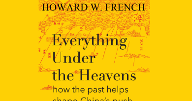 Howard W. French: Everything Under the Heavens – könyvismertető