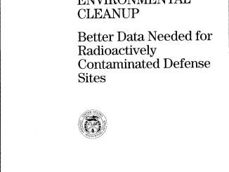 Better Data Needed for Radioactively Contaminated Defense Sites - GAO