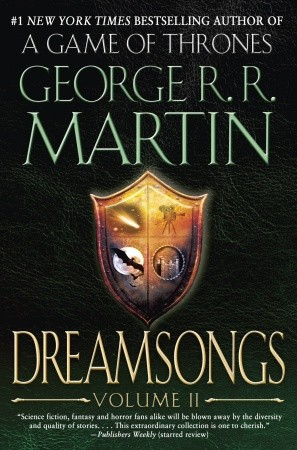 Dreamsongs, Volume II by George R. R. Martin