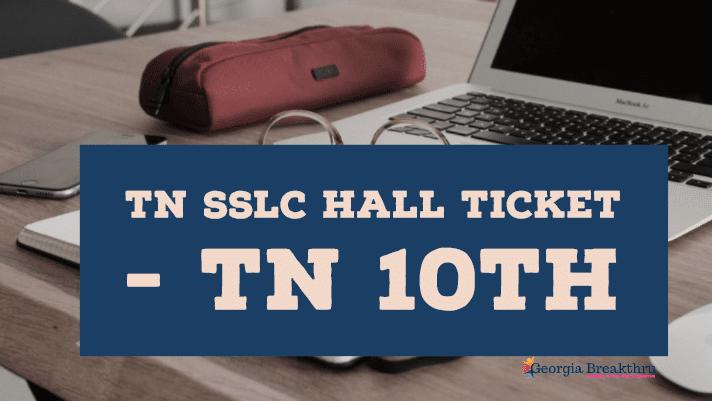 TN SSLC Hall Tickets 2020 - TN 10th Hall Tickets 2020