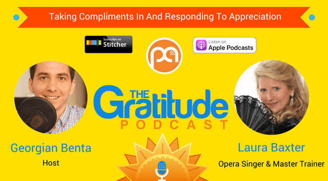 039: Taking Compliments In And Responding To Appreciation – Laura Baxter