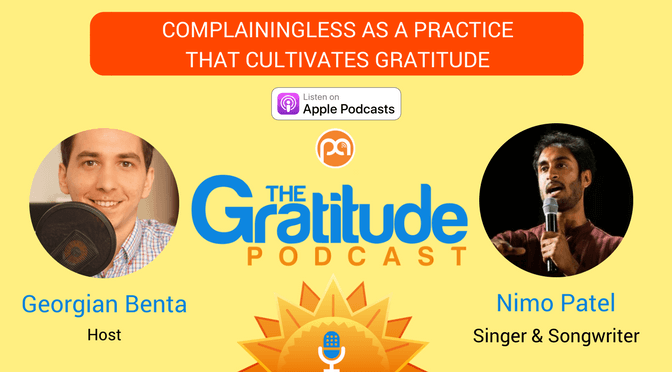 061: Complainingless As A Practice That Cultivates Gratitude – Nimo